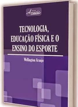 Tecnologia, Educação Física e o Ensino do Esporte