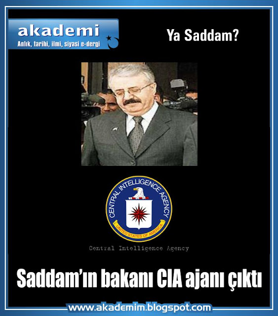Saddam'ın bakanı CIA ajanı çıktı