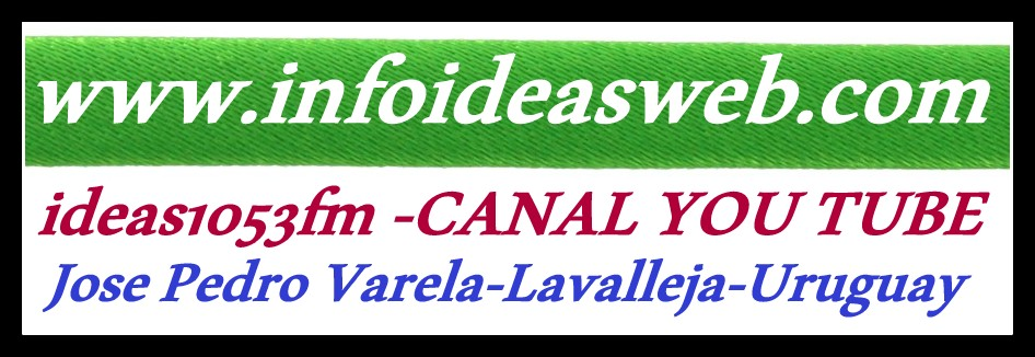 INFOIDEAS 6 AÑOS JUNTO A VOS              - Jose Pedro Varela -Lavalleja - Uruguay-Audio (HD)