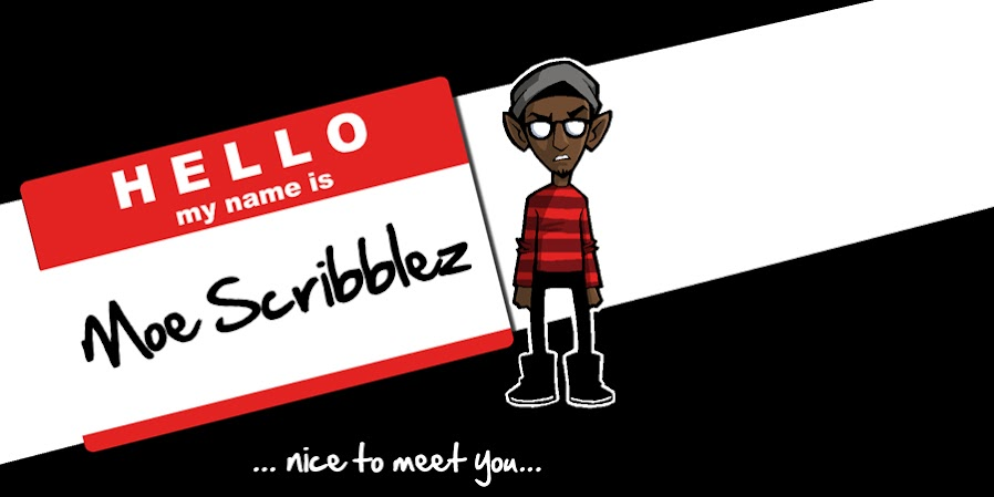 Hello, my name is Moe Scribblez