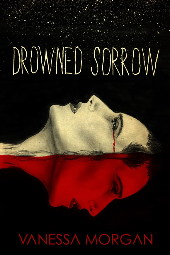 Drowned Sorrow by Vanessa Morgan