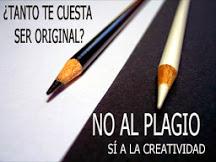 NO al Plagio, SI a la Creatividad