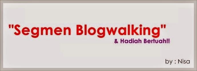 http://wanhanisahwanmat.blogspot.com/2015/04/jom-follow-blog-nisa-segmen-blogwalking.html