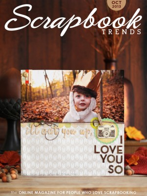 Scrapbook Trends October 2013