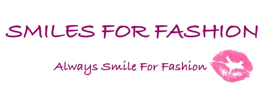 Always Smile For Fashion