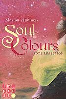 http://www.manjasbuchregal.de/2015/11/gelesen-soul-colours-band-2-rote.html