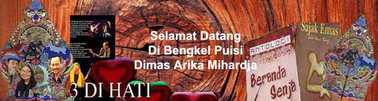 <center>BENGKEL PUISI DIMAS ARIKA MIHARDJA</center>