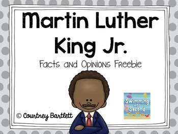https://www.teacherspayteachers.com/Product/Martin-Luther-King-Jr-Facts-and-Opinions-Freebie-1046039
