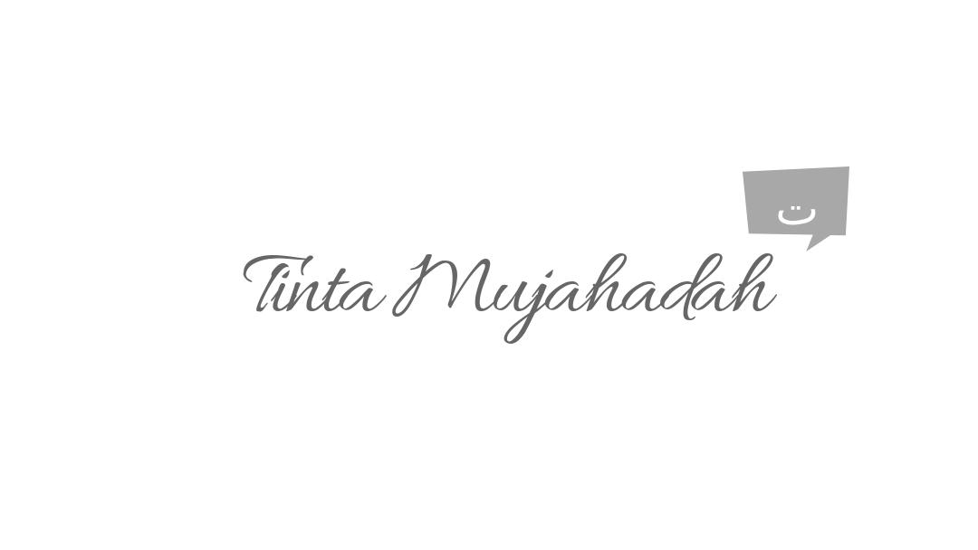 TINTA MUJAHADAH           تينتا مجهاده