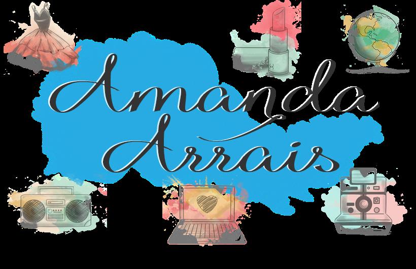 Amanda Arrais Blog
