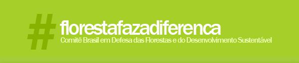 logo da campanha #florestafazadiferenca em defesa do Código Florestal