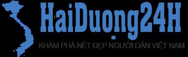 Vlog HaiDuong24H - Khám Phá Nét Đẹp Người Dân Việt Nam
