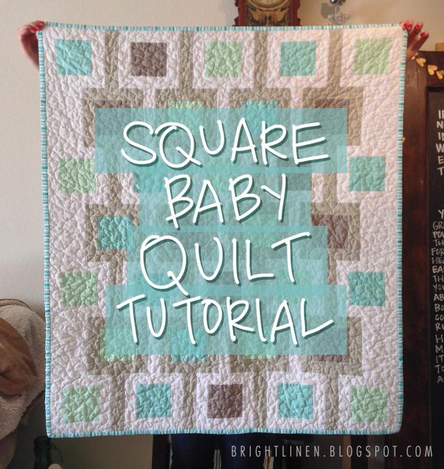 Bright linen tutorial square baby quilt