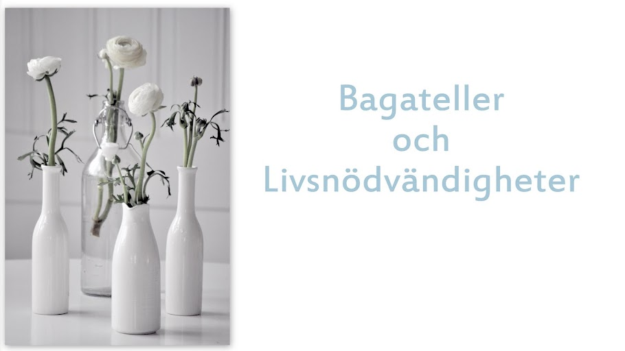 Bagateller och livsnödvändigheter