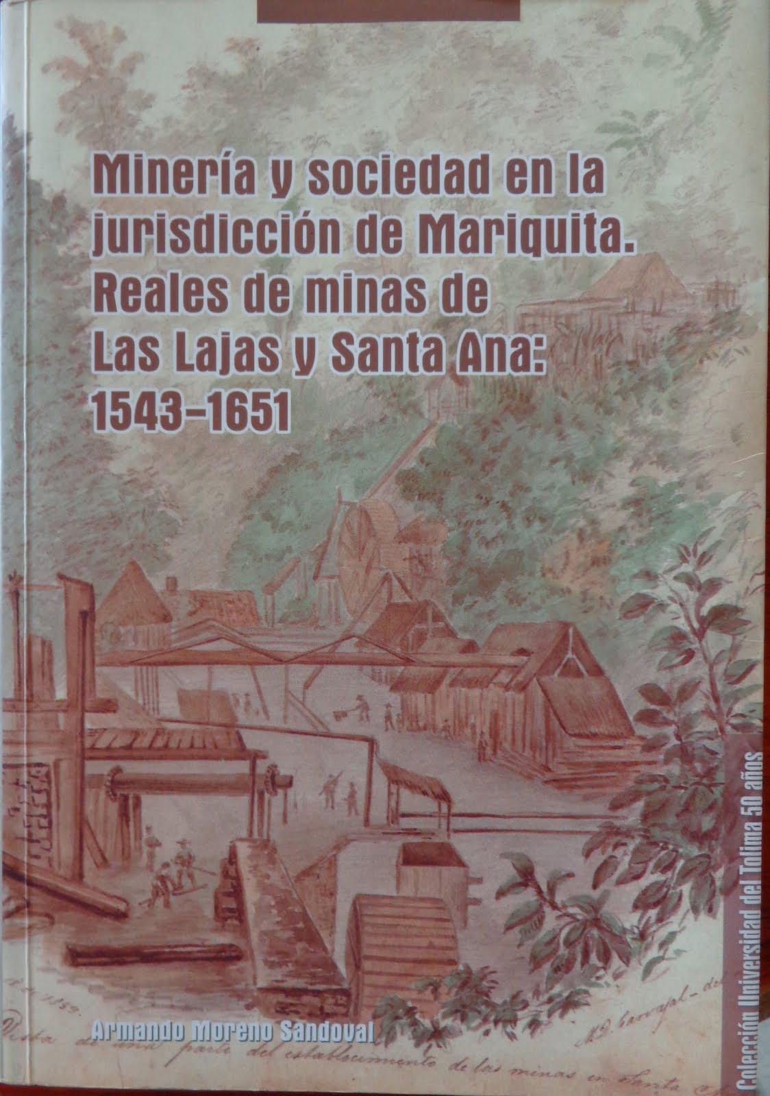 Minería y sociedad en la jurisdicción de Mariquita
