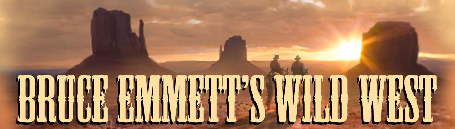 Bruce Emmett's Wild West