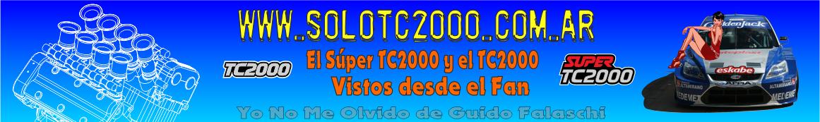 ..: Solo TC2000 || SÚPER TC2000 Y TC2000 DESDE LA MIRADA DEL HINCHA :..