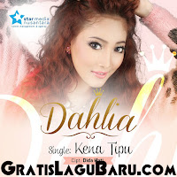 Download Lagu Dangdut Dahlia Kena Tipu MP3
