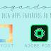 Dica: Apps favoritos do momento.