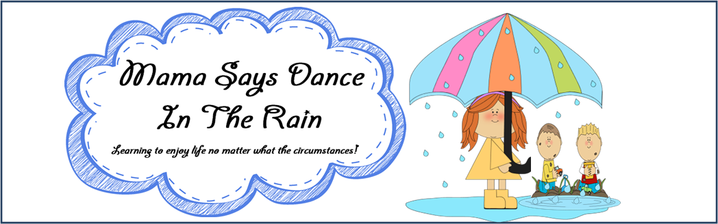 Mama Says Dance In The Rain