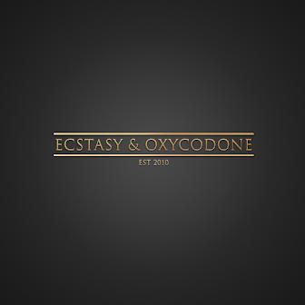 Ecstacy & Oxycodone
