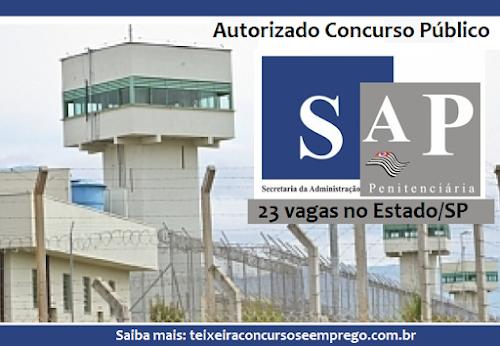 Concurso SAP/SP 2017: Governo do Estado/SP autoriza abertura vagas