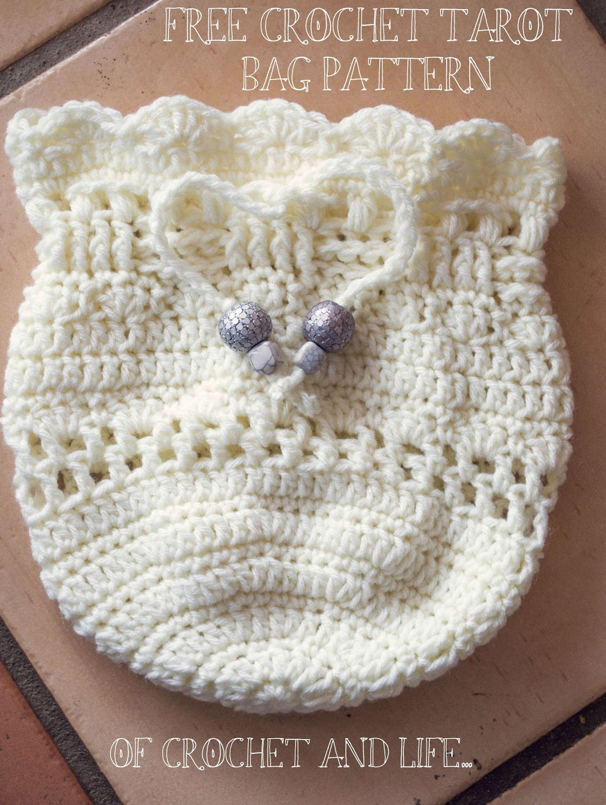 Of Crochet and Life...: Tasha\'s Tarot Bag ~ Crochet Pattern