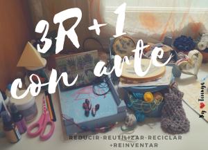 Reto 3Rmas1conarte #3Rmas1conarte - reinventar o reciclar un proyecto olvidado