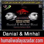 http://www.humaliwalayazadar.com/2015/10/danial-minhal-nohay-2016.html