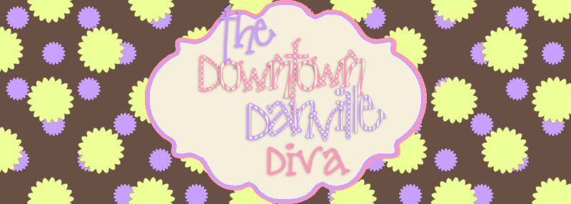 The Downtown Danville Diva