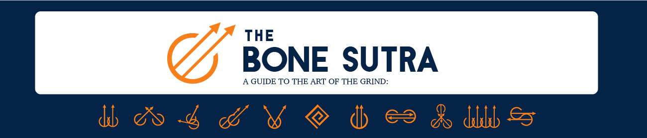 The BONE SUTRA