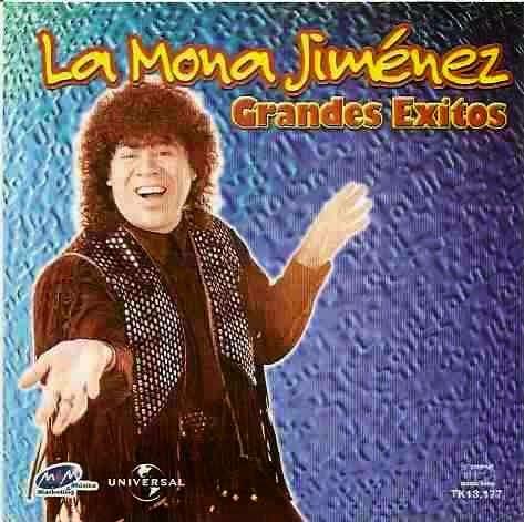 La Mona Jimenez - Grandes Exitos (2013)
