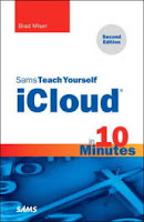 Sams Teach Yourself iCloud in 10 Minutes (2nd Edition)