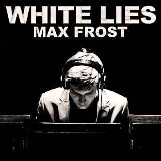 "Stream ""White Lies"" by Max Frost"