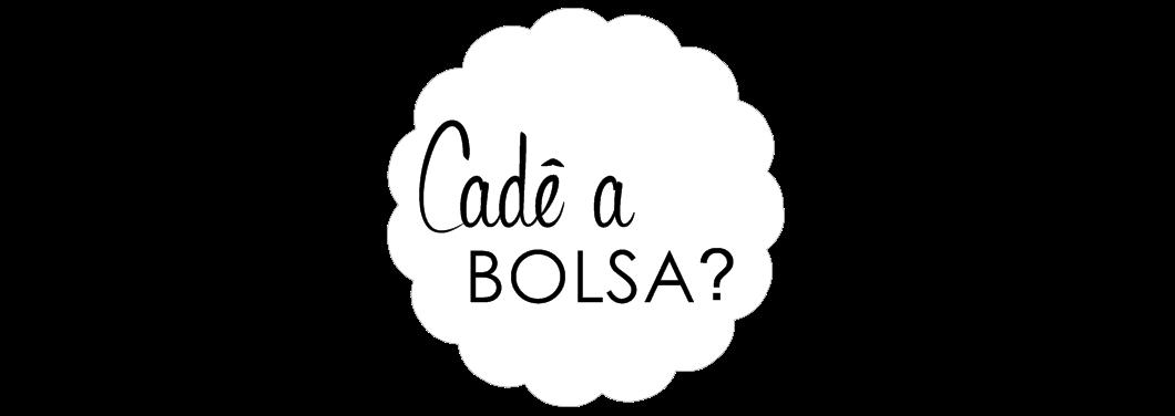 Cadê a Bolsa? | Por Maria Oliveira