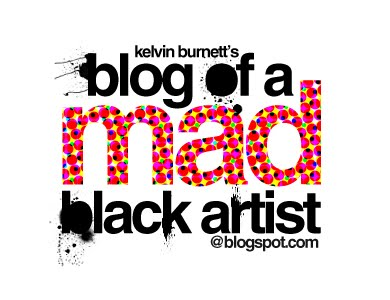 Blog of a Mad Black Artist