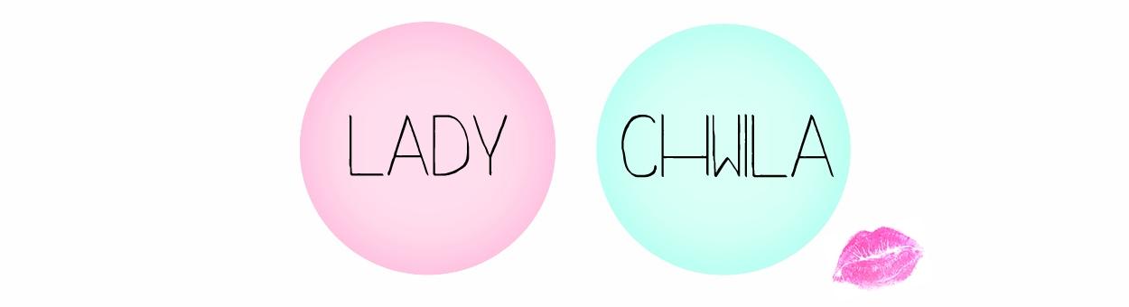 Lady Chwila