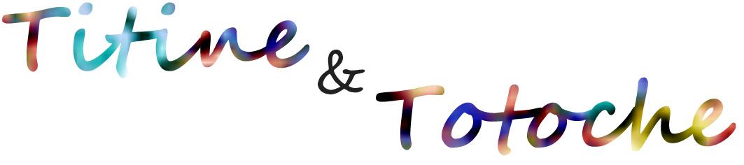 Titine & Totoche