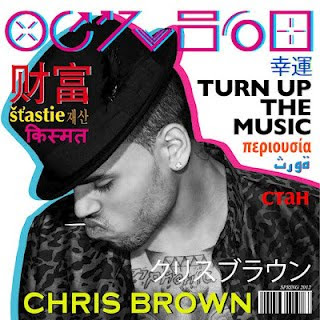 Chris Brown - Turn Up The Music (Remix)