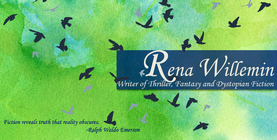 Rena Willemin: Fiction with a dash of real life.