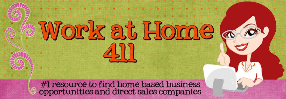 Work At Home 411