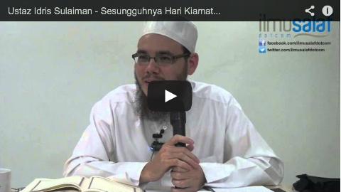 Ustaz Idris Sulaiman – Sesungguhnya Hari Kiamat Itu Dekat