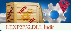 LEXP2P32.dll Hatası çözümü.