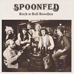 Spoonfed - Rock 'n Roll Rowdies (1983)