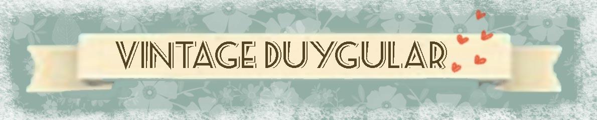 Vintage Duygular
