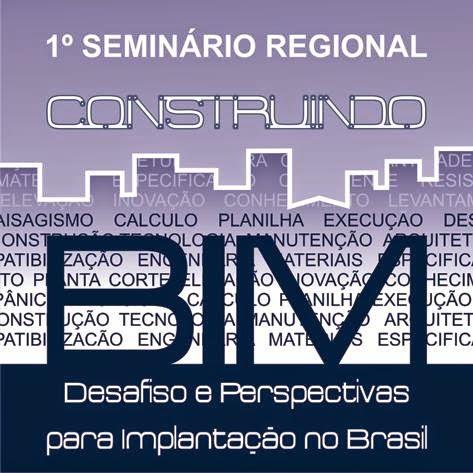 1º Seminário Regional Construindo BIM