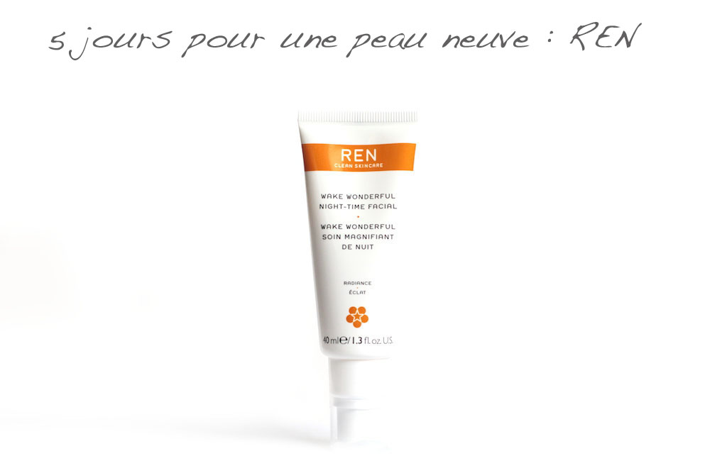 ren wake up wonderful peau neuve peeling creme nuit avis test