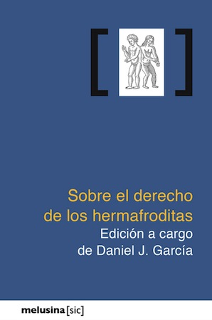 >>> SOBRE EL DERECHO DE LOS HERMAFRODITAS
