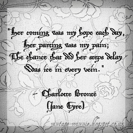 ... coming was my hope each day - Jane Eyre Quote - Charlotte ...