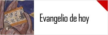 Lectura del evangelio del día de hoy